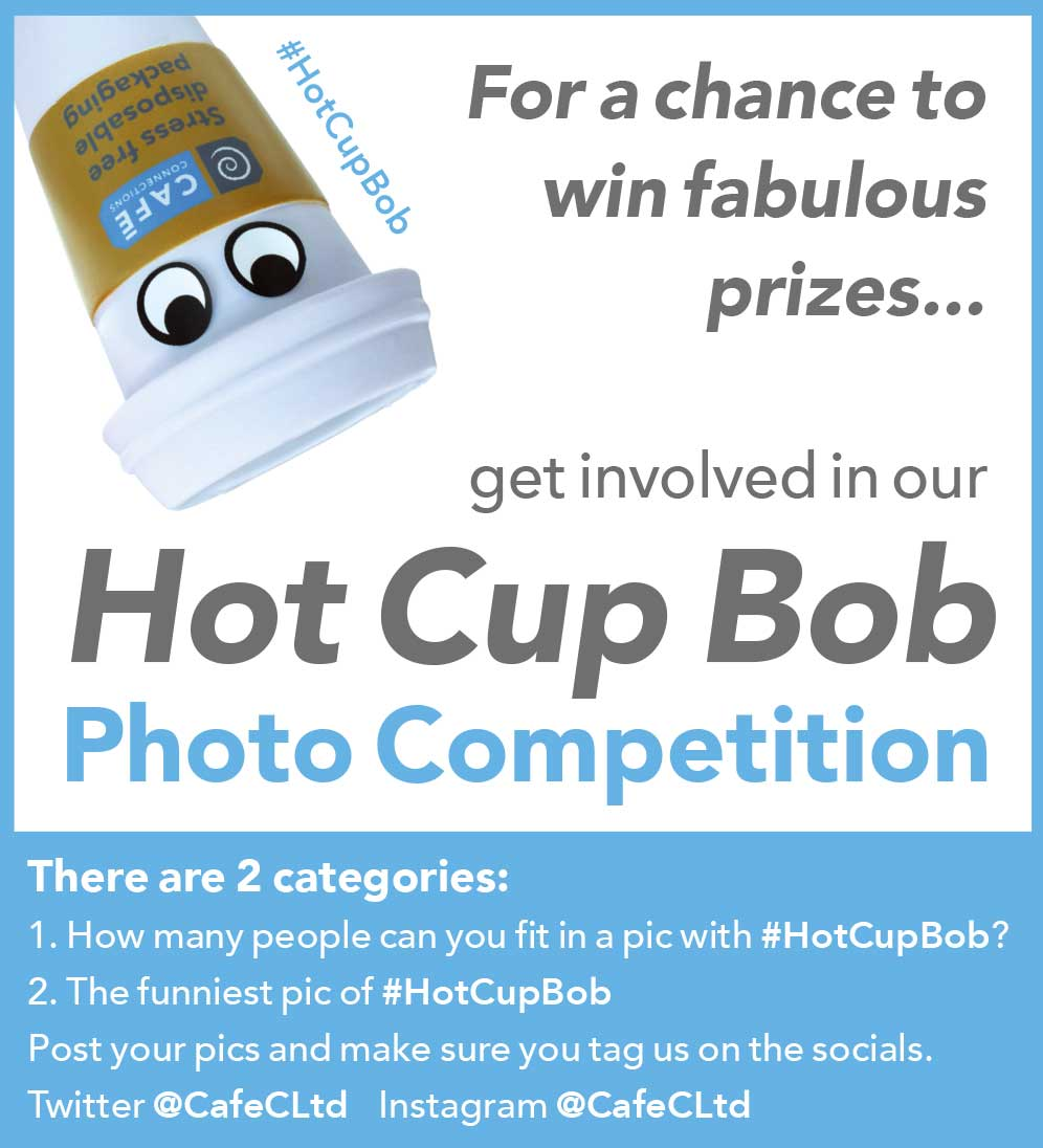 Get involved in our Hot Cup Bob Photo Competition for a chance to win fabulous prizes
